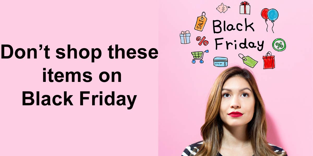 worst black friday deals on 9 consumer products