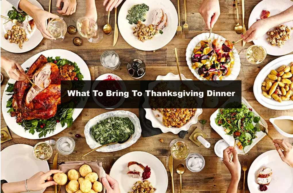 what to bring to thanksgiving dinner party