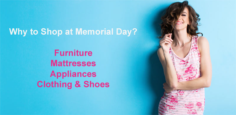 Why to Shop at Memorial Day