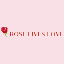 Rose Lives Love